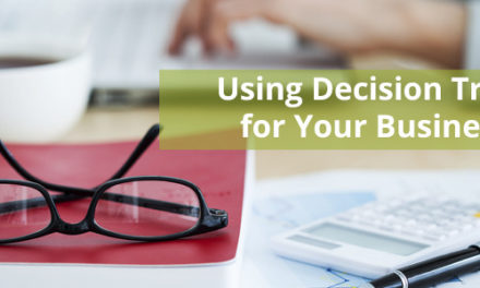 3 Ways to Take Advantage of Decision Trees in Business