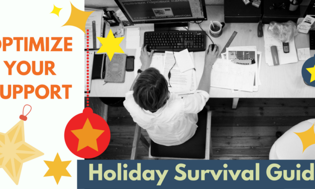 Hectic Holidays: A Simple Guide for Improving Customer Support