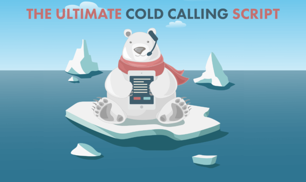 The Ultimate Step-by-Step Cold Calling Script