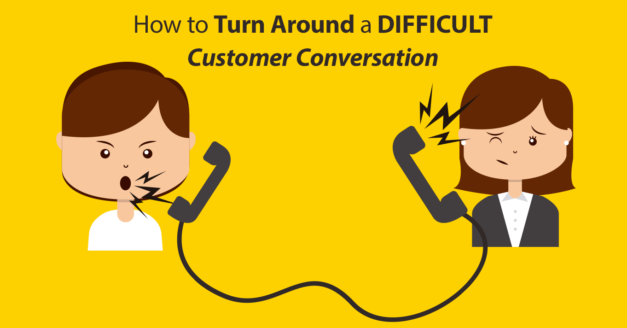 Guest Post: How to Turn Around a Difficult Customer Conversation